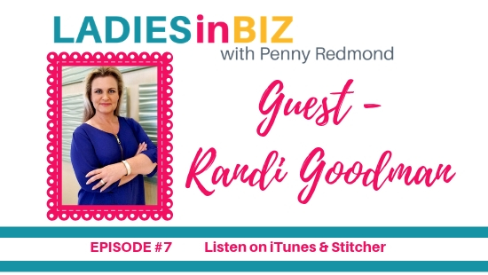 EPISODE #7 – GUEST – RANDI GOODMAN