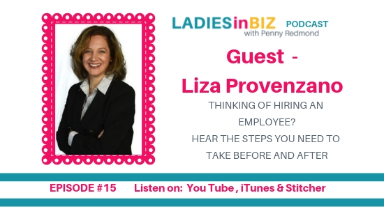 EP#15 – LIZA PROVENZANO – Guideline for Hiring and Retaining Employees