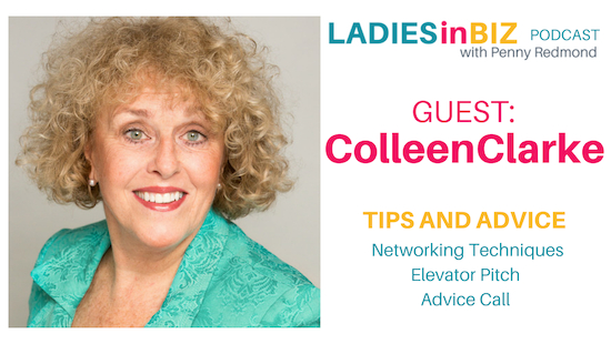Guest #19 COLLEEN CLARKE – Networking- Elevator Pitch