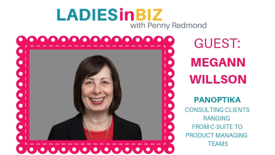 Guest# 18 MEGANN WILLSON– Business Consultant